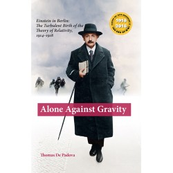 Alone Against Gravity - Einstein in Berlin