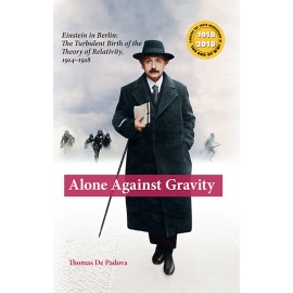 Alone Against Gravity  Einstein in Berlin