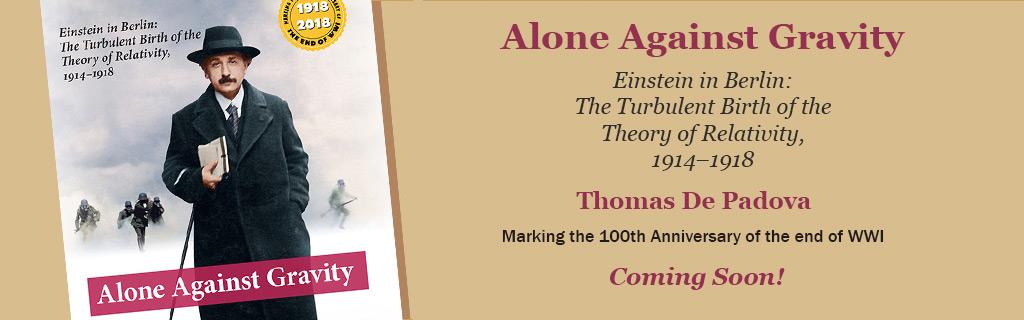 Alone Against Gravity: Einstein in Berlin - Coming Soon